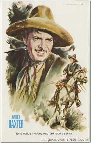 Warner Baxter in In Old Arizona on a 1973 Postcard