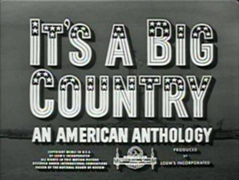well It's a Big Country Big Cast in MGMs 1951 anthology Its a Big Country 480x361 Movie-index.com