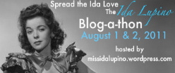 Spread the Ida Love - Ida Lupino Blogathon