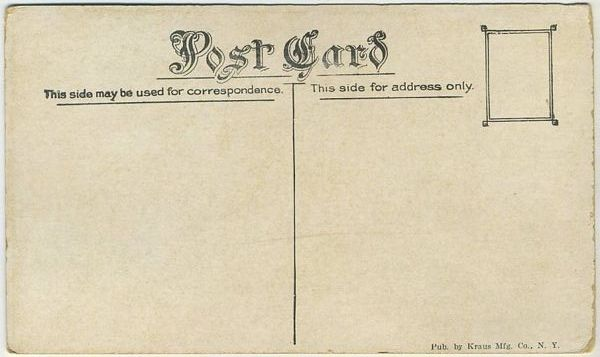 Example of reverse side 1910s Kraus Postcard