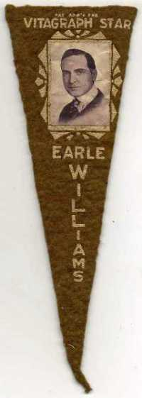 Earle Williams Circa 1915 Felt Pennant - Click to see others