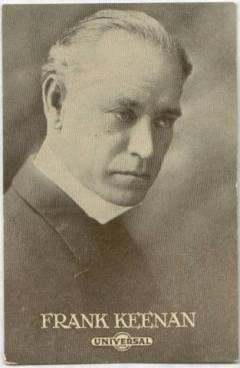 Frank Keenan 1910s Universal Postcard