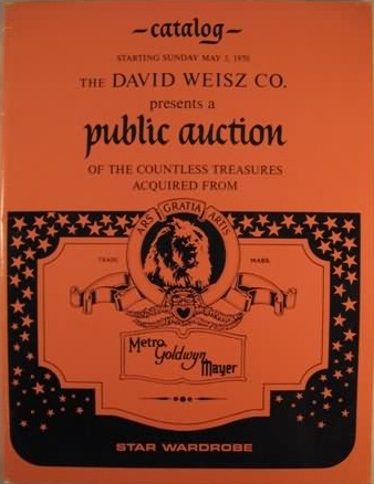 A 1970 David Weisz Co. Auction Catalog for Wardrobe Items from MGM.  I sold this catalog earlier this year.