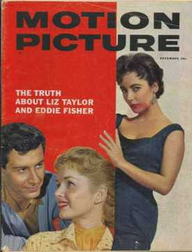 December 1958 Motion Picture Magazine - The Truth About Liz Taylor and Eddie Fisher