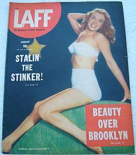 Coming not too far behind is this January 1947 issue of Laff Magazine, also featuring Marilyn as Norma Jean Daugherty