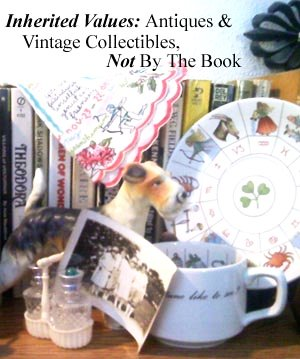 Inherited-Values.com Antiques and Collectibles Not by the Book