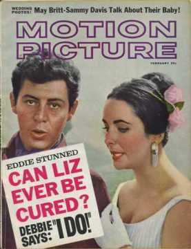 Motion Picture Magazine February 1961 - Eddie Stunned - Can Liz Ever Be Cured? plus Debbie Says I Do!
