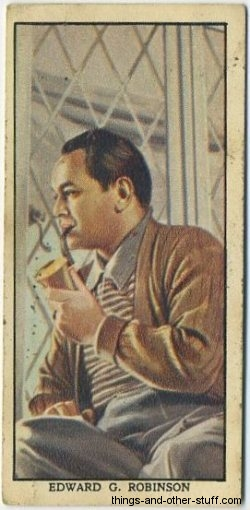 Edward G. Robinson smokes a pipe on this trading card