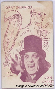 Lon Chaney and Grey Squirrel 1920s Strip Card in White