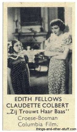 Edith Fellows and Claudette Colbert in She Married Her Boss on a Shirleys Gum trading card