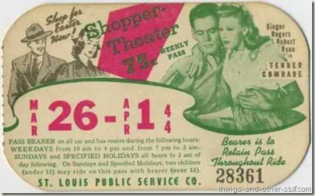 Ginger Rogers with Robert Ryan in Tender Comrade on a St Louis area bus pass dated the week of March 26 1944
