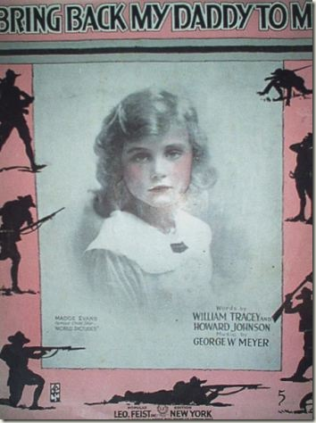 Madge Evans on the cover of 1917 patriotic Bring Back My Daddy to Me Sheet Music