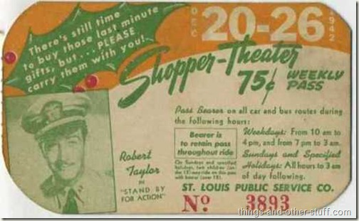 Robert Taylor in Stand by for Action on St Louis Area bus pass dated week of December 20 1942