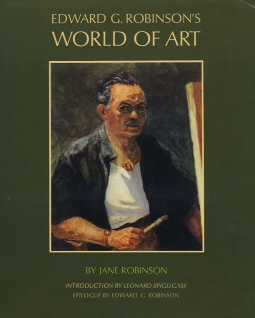 Edward G Robinsons World of Art Book Cover
