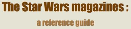 The Star Wars magazines encyclopedia