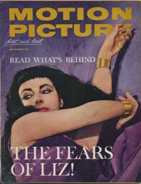 Motion Picture Magazine November 1962 - The Fears of Liz