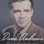 Dana Andrews Blogathon at Classic Movie Man