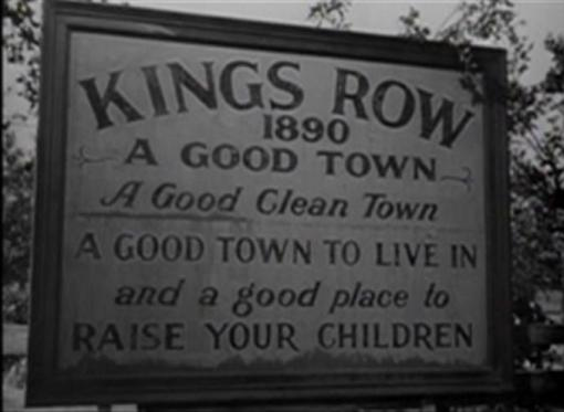 Kings Row A Good Town