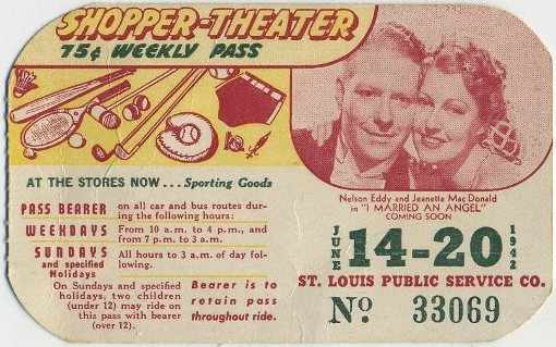 St Louis Bus Pass, week of June 14, 1942, Jeanette MacDonald and Nelson Eddy