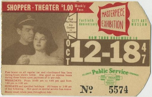 St Louis Bus Pass, week of October 12, 1947, Ava Gardner and Fred MacMurray in Singapore