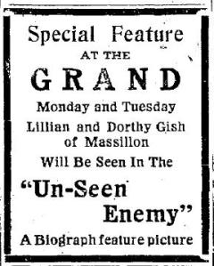 A 1912 ad for An Unseen Enemy, the first Gish film. Ad from adopted hometown paper in Massilla Ohio
