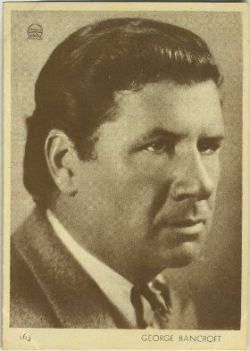 George Bancroft 1930s Aguila Trading Card