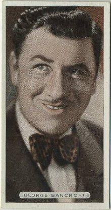 George Bancroft 1934 Ardath Tobacco Card