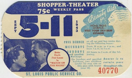 Paul Lukas and Bette Davis 1943 St Louis Area Bus Pass