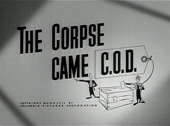 The Corpse Came COD