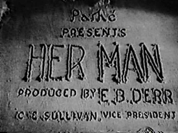 Her Man (1930) opening credits