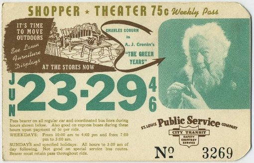 Charles Coburn in The Green Years on 1946 St Louis area bus pass