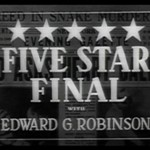 Five Star Final (1931) Starring Edward G. Robinson