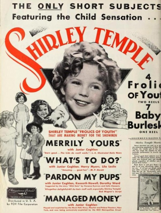 Shirley's shorts at Educational advertised in Film Daily, June 18, 1934, by which time Shirley was stealing hearts in Paramount's Little Miss Marker.