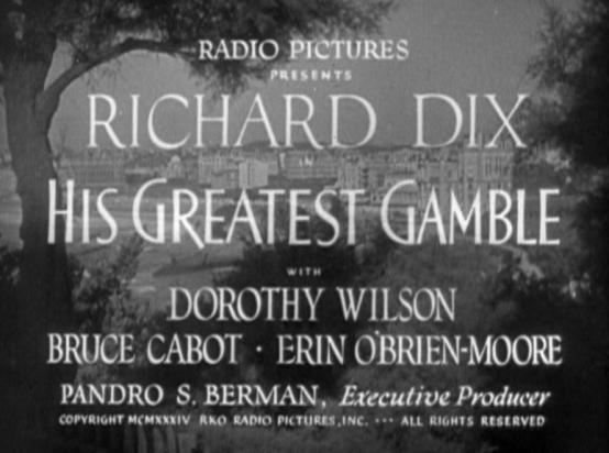 His Greatest Gamble 1934