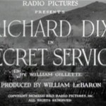 Secret Service (1931) – William Gillette's Civil War Melodrama Comes to RKO