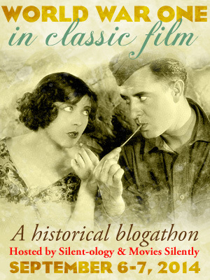 World War I in Classic Film Blogathon