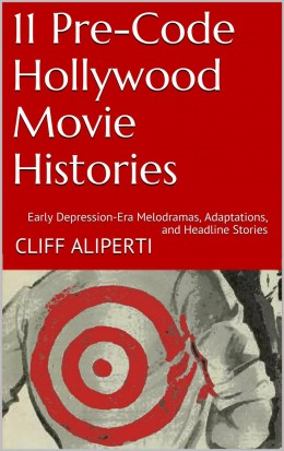 11 Pre Code Hollywood Movie Histories book