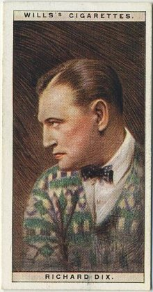 Richard Dix 1928 Wills Cinema Stars
