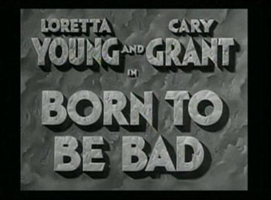 Born to Be Bad 1934