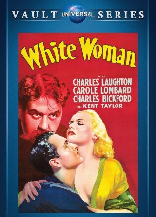 White Woman 1933 on DVD