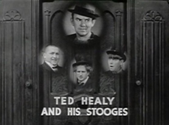 Ted Healy and his Stooges