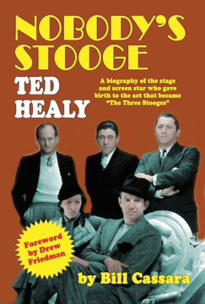 Nobodys Stooge Ted Healy book cover