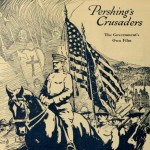 Pershing's Crusaders (1918), Collection of Images and Ephemera