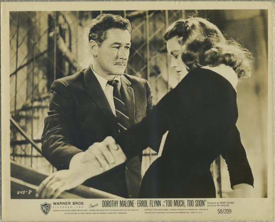 Errol Flynn and Dorothy Malone in Too Much Too Soon