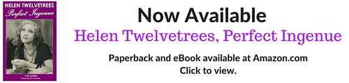 Helen Twelvetrees Perfect Ingenue by Cliff Aliperti