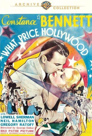 What Price Hollywood starring Constance Bennett