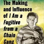 Scott Allen Nollen Discusses Robert E. Burns, Chain Gang, and His Latest Book
