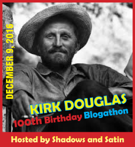 Kirk Douglas Blogathon