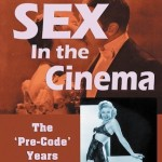 Review: Sex In the Cinema: The Pre-Code Years (1929-1934) by Lou Sabini